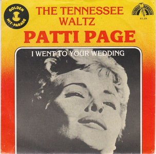 Patti Page - Tennessee waltz + I went to your wedding (Vinylsingle)