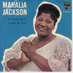 Mahalia Jackson - An evening prayer + I asked the lord (Vinylsingle)