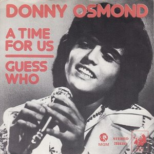 Donny Osmond - A time for us + Guess who (Vinylsingle)