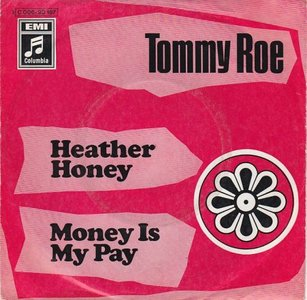 Tommy Roe - Heather honey + Money is my pay (Vinylsingle)